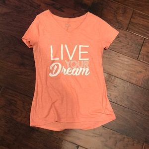 Live your dreams! Shirt lovely blush